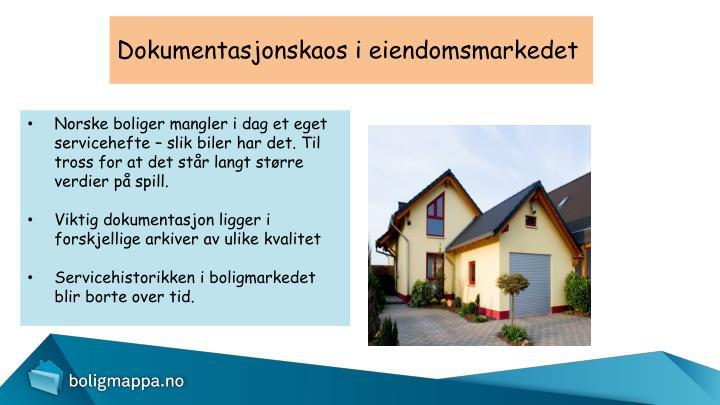 Dokumentasjonskaos i eiendomsmarkedet