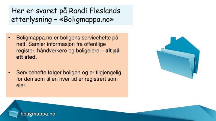 Her er svaret på Randi Fleslands etterlysning – «Boligmappa.no»