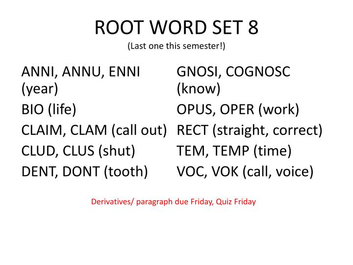 ppt root word set 8 last one this semester powerpoint