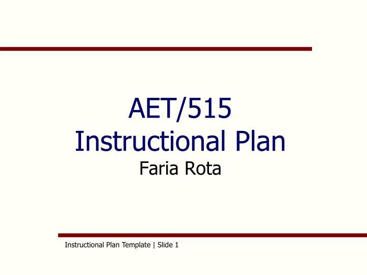 aet 515 instructional plan faria rota n.