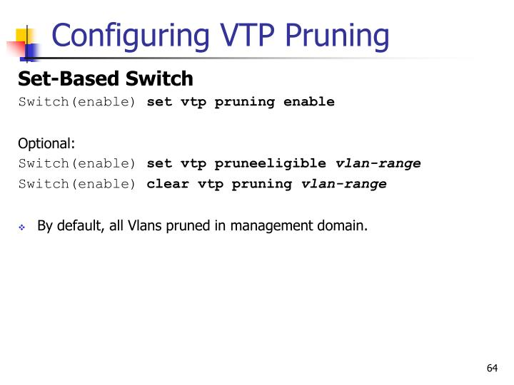 Configuring VTP Pruning