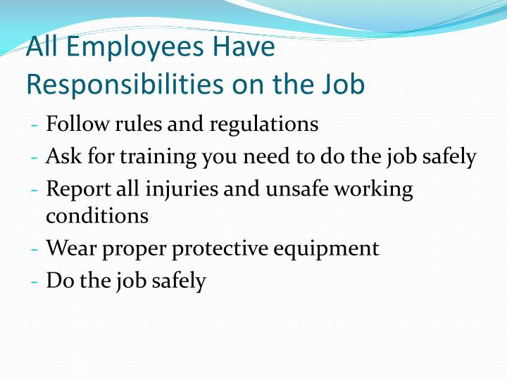All Employees Have Responsibilities on the Job