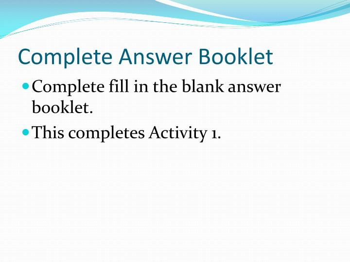 Complete Answer Booklet