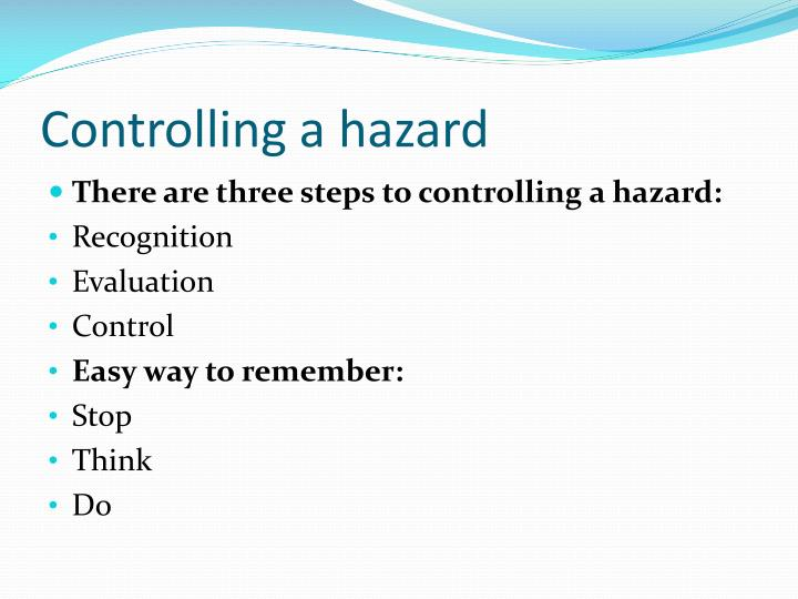 Controlling a hazard