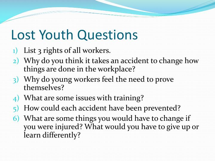 Lost Youth Questions