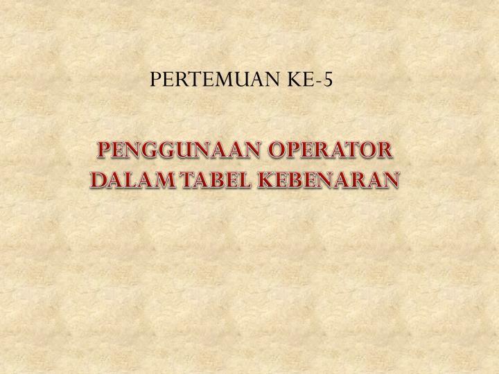 PERTEMUAN KE-5
