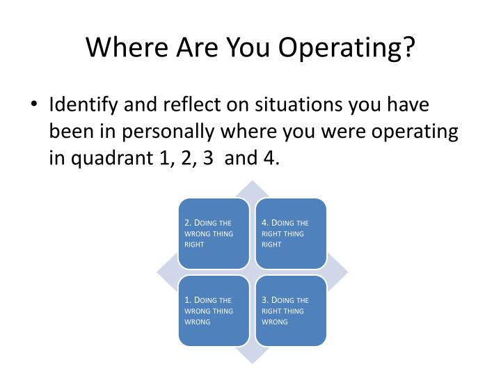 Where Are You Operating?