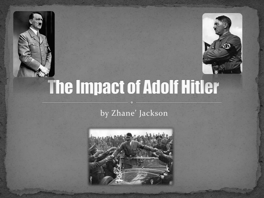 adolf hitler impact