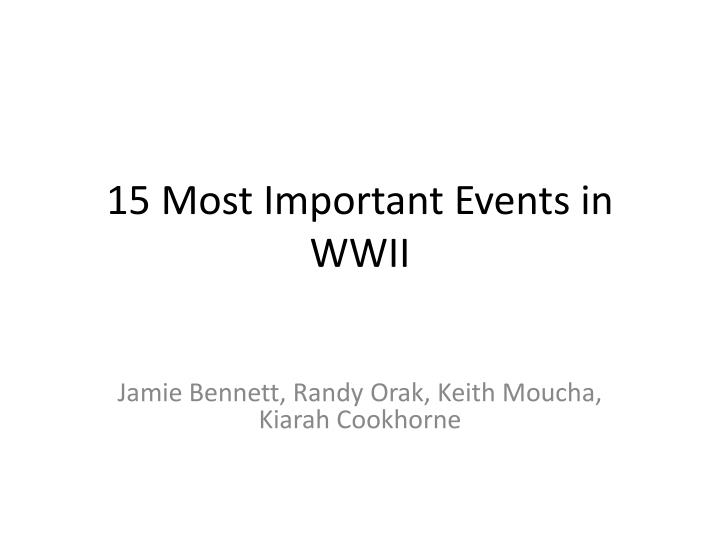 15 most important events in wwii n.