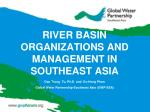 river basin organizations and management in southeast asia