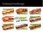 subway footlongs