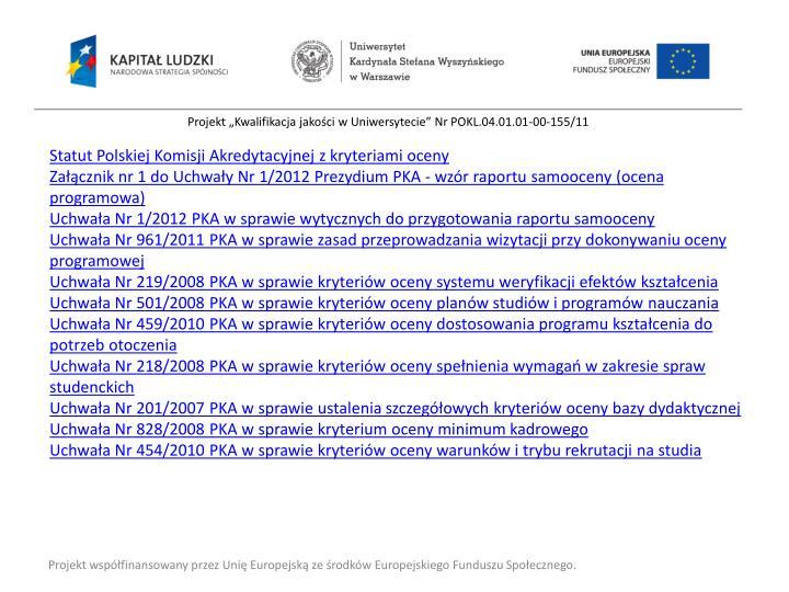 Statut Polskiej Komisji Akredytacyjnej z kryteriami oceny