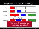 unsupervised speaker c ounting26