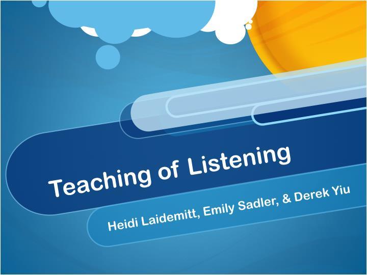 teaching of listening n.