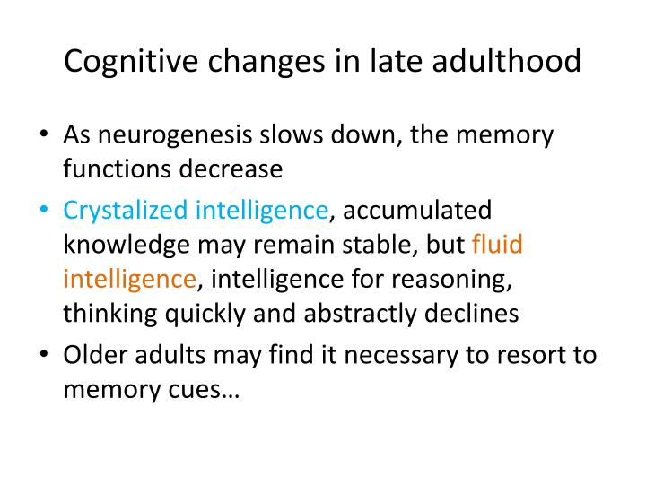 Cognitive changes in late adulthood