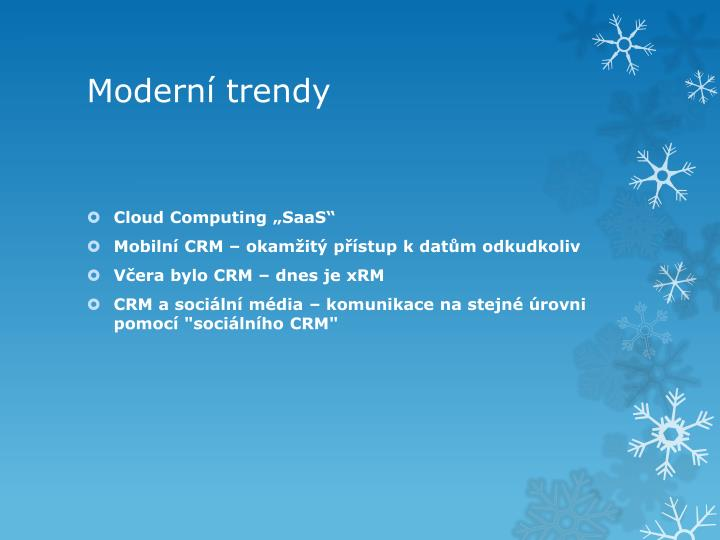 Moderní trendy