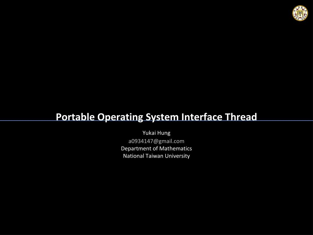Ppt Portable Operating System Interface Thread Powerpoint