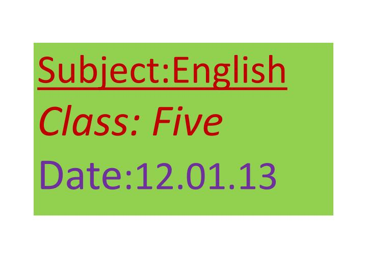 Subject:English