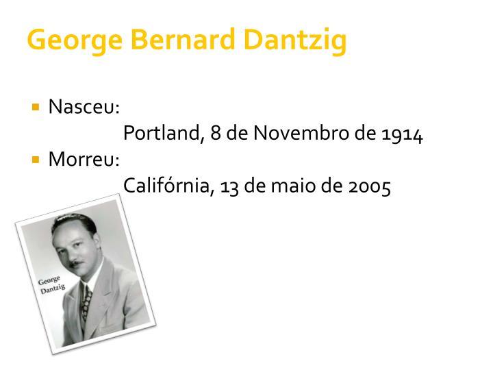 George Bernard Dantzig