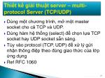 thi t k gi i thu t server multi protocol server tcp udp