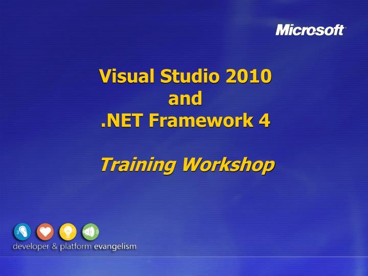 visual studio 2010 and net framework 4 training workshop n.