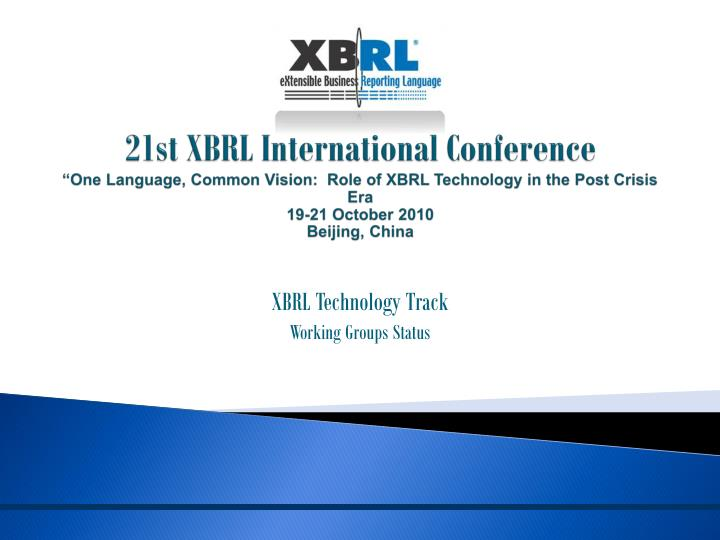 xbrl technology track working groups status n.