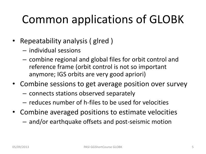 Common applications of GLOBK
