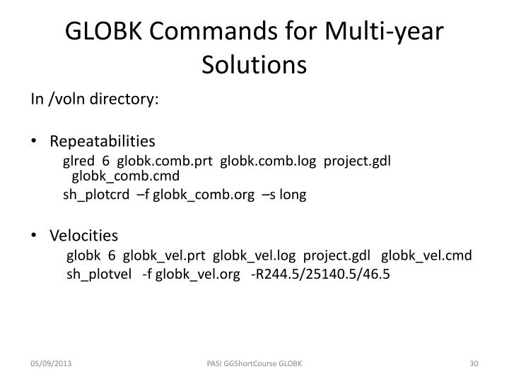 GLOBK Commands for Multi-year Solutions
