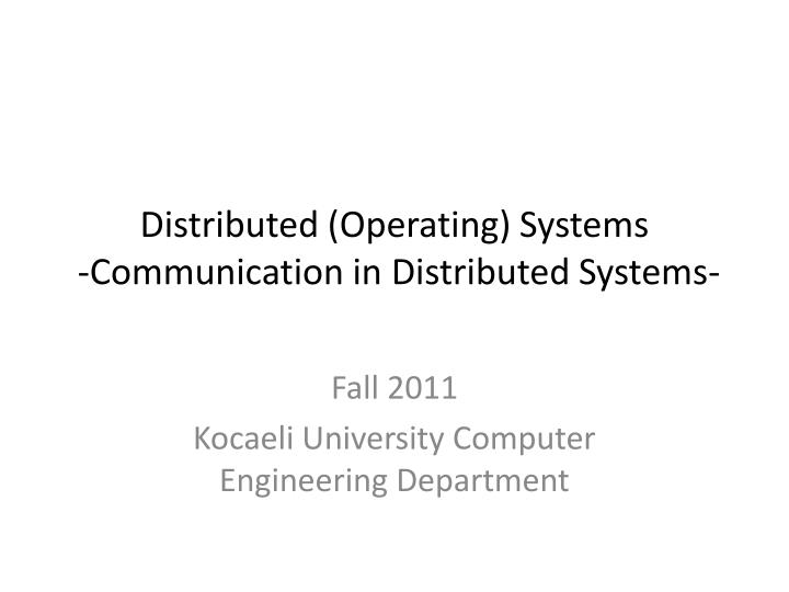 distributed operating systems communication in distributed systems n.