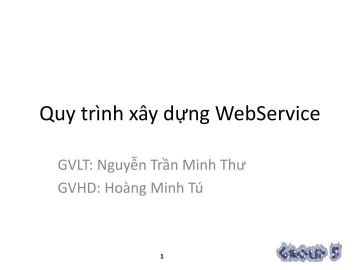 Quy tr nh x y d ng webservice