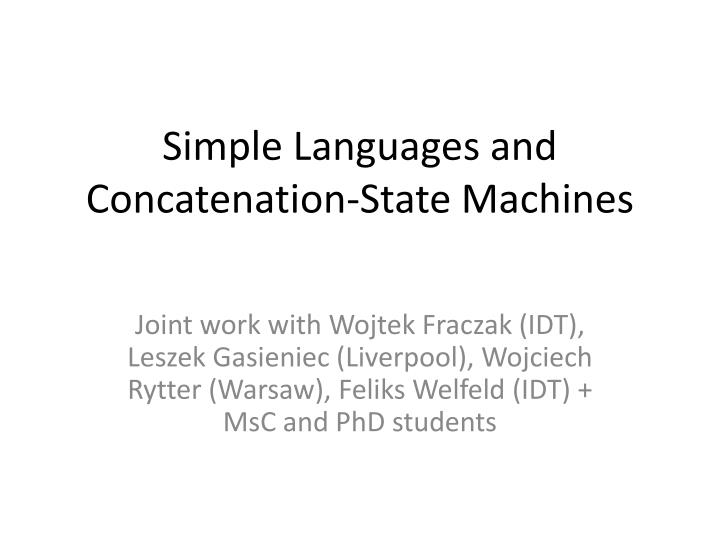 Simple languages and concatenation state machines1