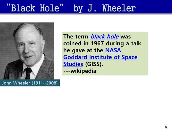 """Black Hole"" by J. Wheeler"
