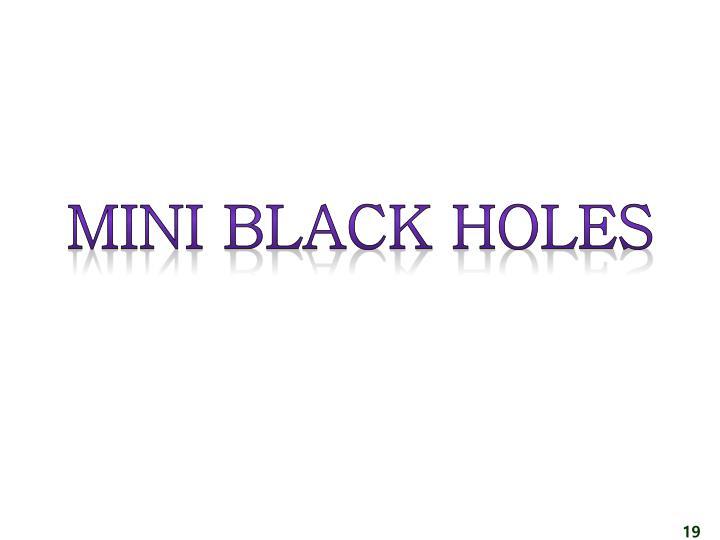 Mini black holes