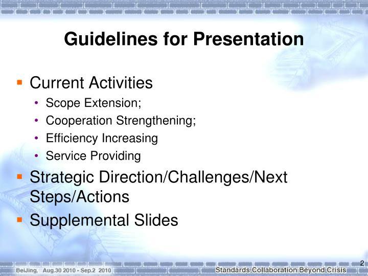 Guidelines for presentation