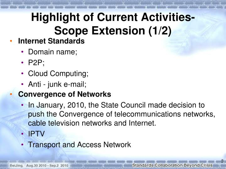 Highlight of current activities scope extension 1 2