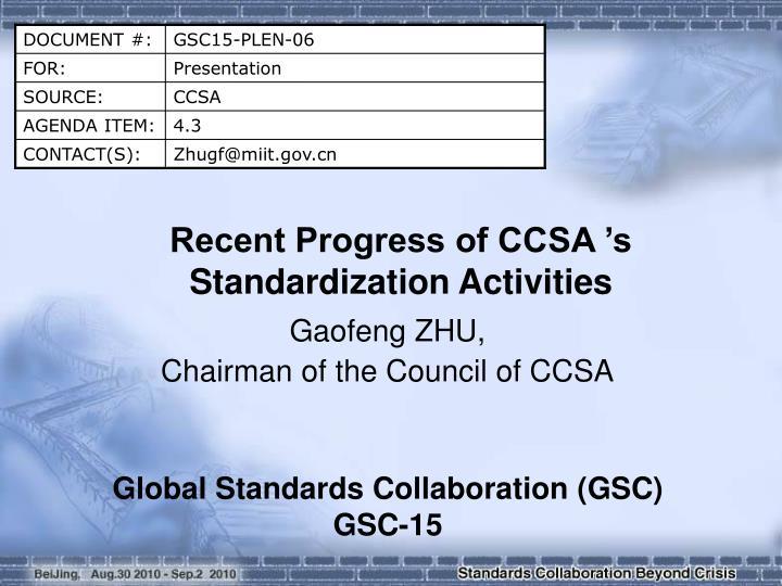 Recent Progress of CCSA 's Standardization Activities