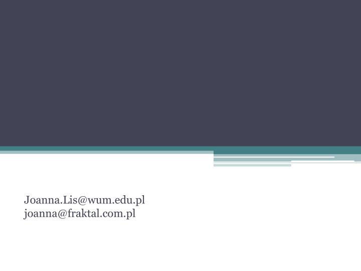Joanna.Lis@wum.edu.pl