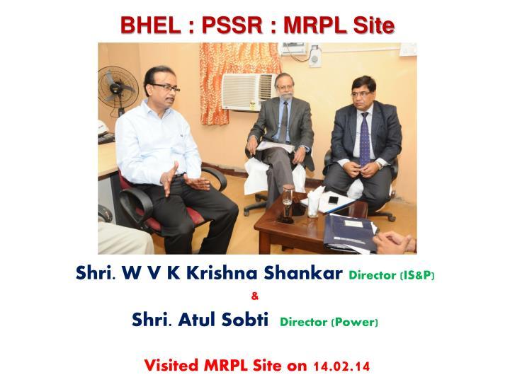 BHEL : PSSR : MRPL