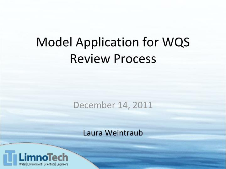model application for wqs review process n.