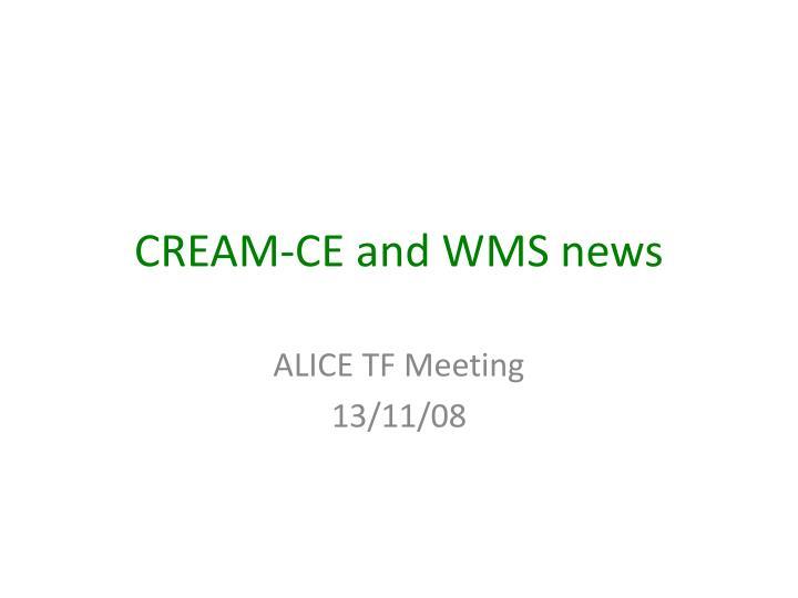 cream ce and wms news n.