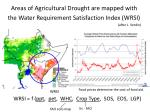 areas of agricultural drought are mapped with the water requirement satisfaction index wrsi