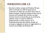 windows osr 2 5