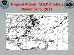 tropical atlantic mslp analysis november 5 2011