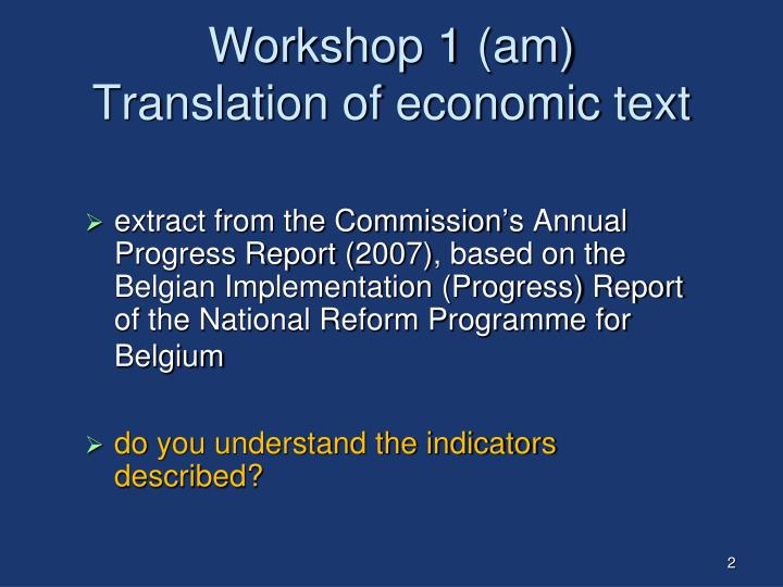Workshop 1 am translation of economic text