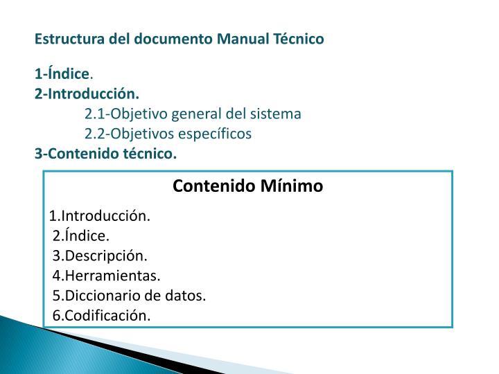 Estructura del documento Manual Técnico