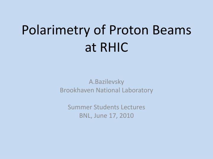 polarimetry of proton beams at rhic n.