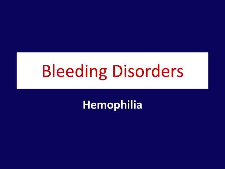 bleeding disorders n.