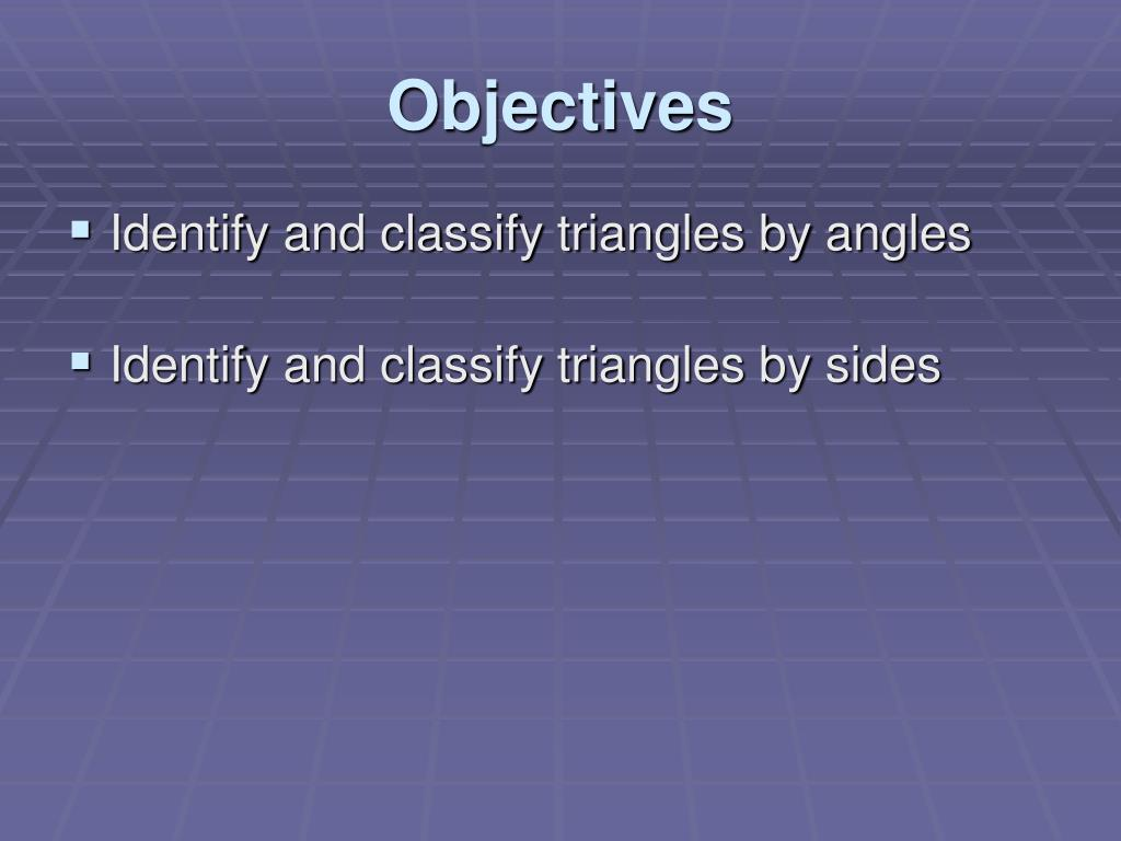 PPT - 4.1 Classifying Triangles PowerPoint Presentation ...