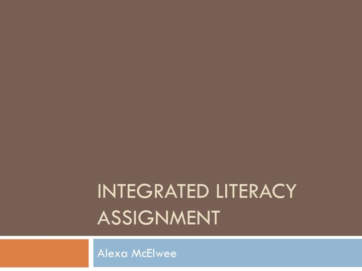integrated literacy assignment n.