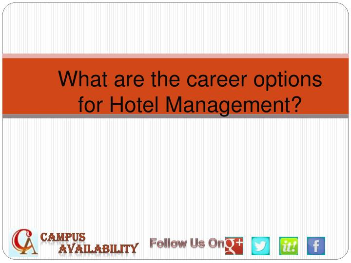 PPT - Carrer Options in Hotel Management PowerPoint
